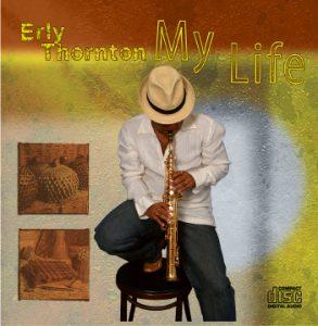 My Life - Erly Thornton